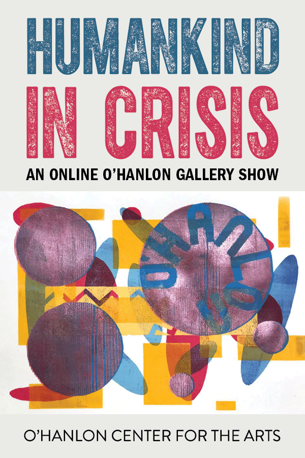 Humankind in Crisis – Artists Respond to the COVID Pandemic: May 2020