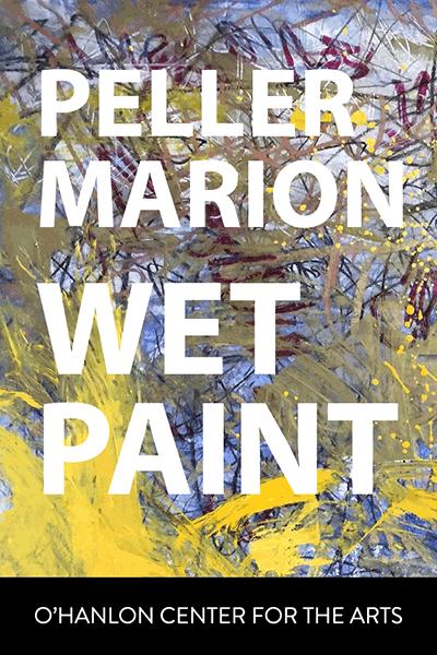 PELLER MARION: Wet Paint – O'Hanlon Online Loft Gallery Show